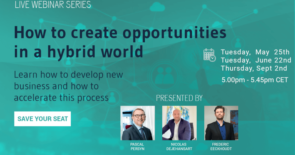 How to create opportunities in a hybrid world